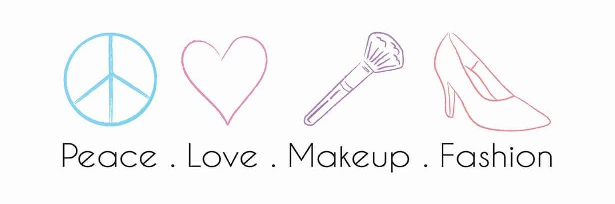 Peace Love Makeup Fashion
